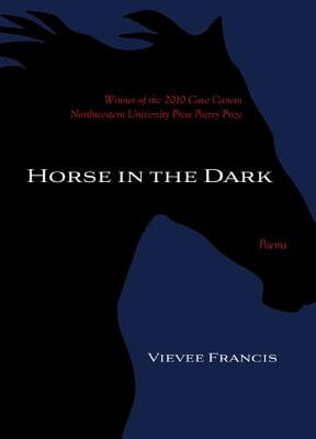 Click for more detail about Horse in the Dark: Poems by Sanderia Faye