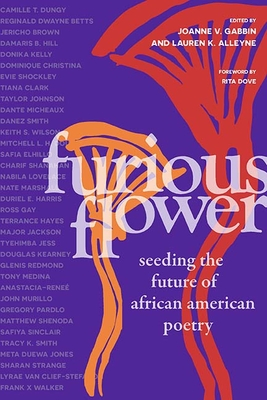 Click for more detail about Furious Flower: Seeding the Future of African American Poetry by Joanne V. Gabbin and Lauren K. Alleyne