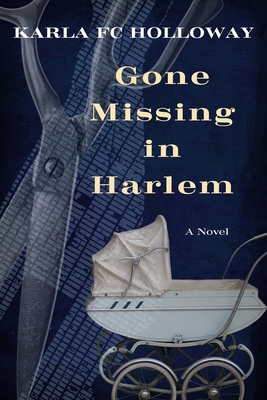 Click for more detail about Gone Missing in Harlem by Karla FC Holloway