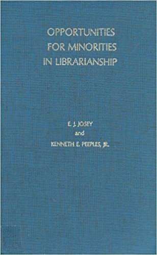 Click for more detail about Opportunities for Minorities in Librarianship by E.J. Josey