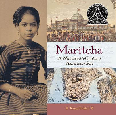 Click for more detail about Maritcha: A Nineteenth-Century American Girl by Tonya Bolden