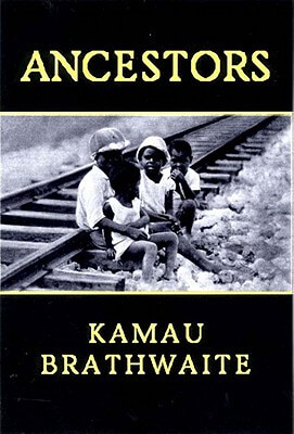 Click for more detail about Ancestors by Kamau Brathwaite