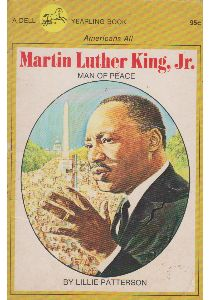 Click for more detail about Martin Luther King Jr.:  Man of Peace by Lillie Patterson