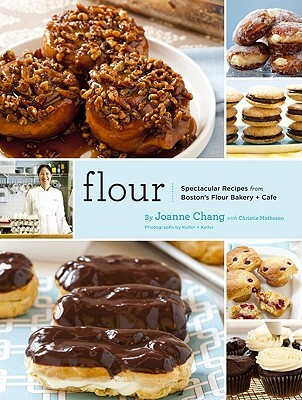 Click for more detail about Flour: Spectacular Recipes from Boston's Flour Bakery + Cafe by Joanne Chang