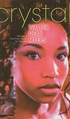 Click for more detail about Crystal by Walter Dean Myers