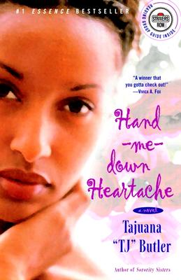 "Click for more detail about Hand-me-down Heartache: A Novel (Strivers Row) by Tajuana ""TJ"" Butler"