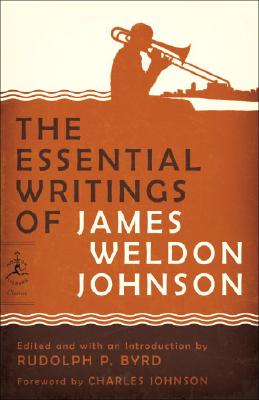 Click for more detail about The Essential Writings of James Weldon Johnson (Modern Library Classics) by James Weldon Johnson