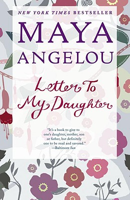 Book Cover Letter to My Daughter by Maya Angelou