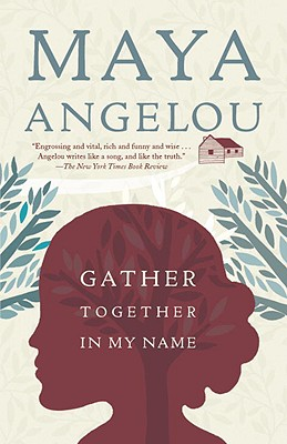 Book Cover Gather Together In My Name by Maya Angelou