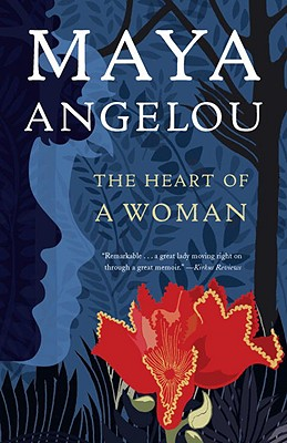 Click for more detail about The Heart of a Woman by Maya Angelou