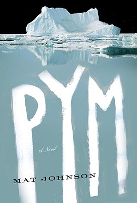 Photo of Go On Girl! Book Club Selection July 2012 – Selection Pym: A Novel by Mat Johnson