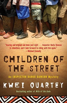 Click for more detail about Children of the Street by Kwei Quartey