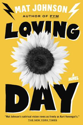 Click for more detail about Loving Day: A Novel by Mat Johnson
