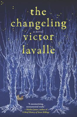 Book Cover The Changeling: A Novel by Victor Lavalle