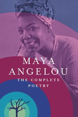 Book Cover The Complete Poetry by Maya Angelou