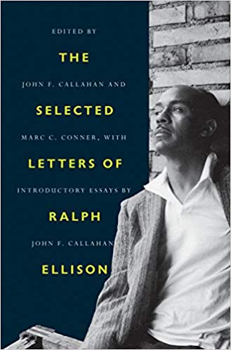 Click for more detail about Ralph Ellison: A Life in Letters by Ralph Ellison