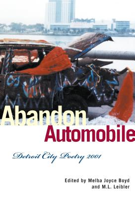 Click for a larger image of Abandon Automobile: Detroit City Poetry 2001