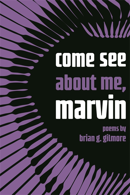 Click for more detail about come see about me, marvin by Brian Gilmore