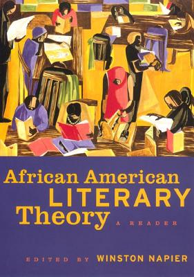 Click for more detail about African American Literary Theory: A Reader by Winston Napier