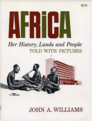 Book Cover Africa: Her History, Lands and People, Told with Pictures by John A. Williams