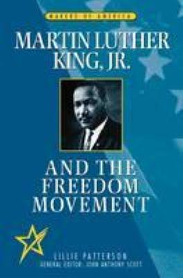 Click for more detail about Martin Luther King, Jr. and the Freedom Movement (Makers of America) by Lillie Patterson