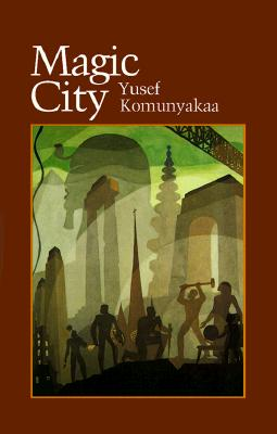 Book Cover Magic City by Yusef Komunyakaa