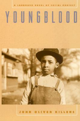 Click for more detail about Youngblood (Brown Thrasher Books) by John O. Killens