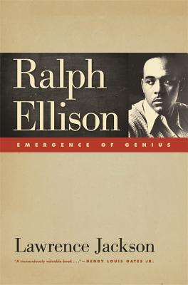Click for more detail about Ralph Ellison: Emergence of Genius by Lawrence P. Jackson