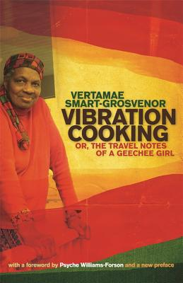 Click for more detail about Vibration Cooking: or, The Travel Notes of a Geechee Girl by Vertamae Smart-Grosvenor