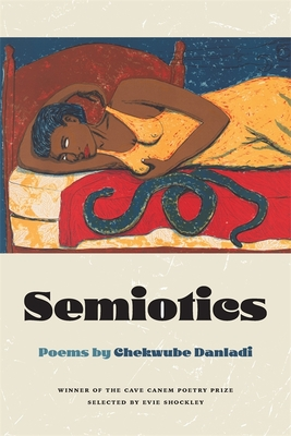 Click for more detail about Semiotics: Poems by Chekwube Danladi