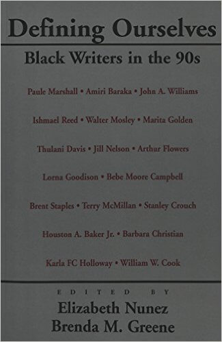 Book Cover Defining Ourselves: Black Writers in the 90s by Brenda M. Greene and Elizabeth Nunez