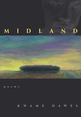 Click for more detail about Midland: Poems (Hollis Summers Poetry Prize) by Kwame Dawes