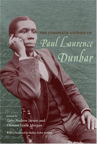 Click for more detail about The Complete Stories of Paul Laurence Dunbar by Paul Laurence Dunbar