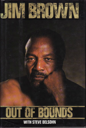 Click for more detail about Jim Brown Out of Bounds by Jim Brown