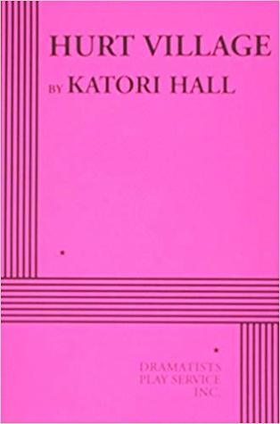 Click for more detail about Hurt Village by Katori Hall
