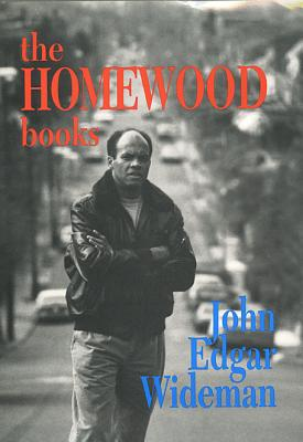 Click for more detail about The Homewood Books by John Edgar Wideman