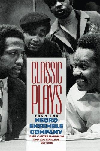 Click for more detail about Classic Plays From The Negro Ensemble Company by Paul Carter Harrison and Cus Edwards