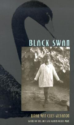 Click for more detail about Black Swan (Pitt Poetry Series) by Lyrae Van Clief-Stefanon
