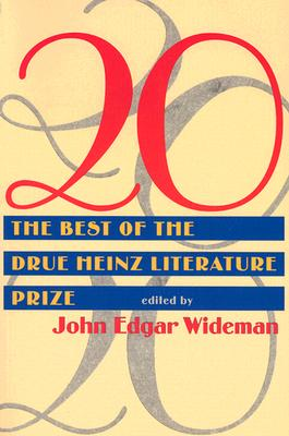 Click for more detail about 20: Twenty Best Of Drue Heinz Literature Prize by John Edgar Wideman
