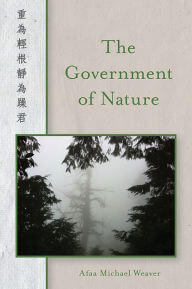 Click for more detail about The Government Of Nature (Pitt Poetry Series) by Afaa Michael Weaver