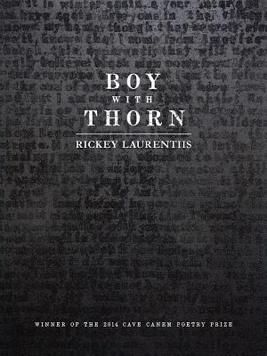 Book Cover Boy with Thorn (Pitt Poetry Series) by Rickey Laurentiis