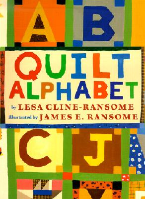 Click for more detail about Quilt Alphabet (Leveled Books) by Lesa Cline-Ransome