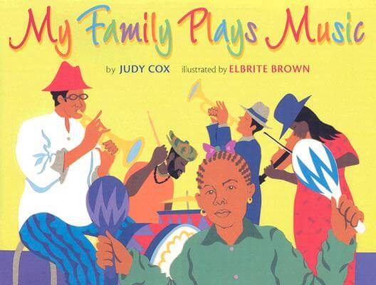 Click for more detail about My Family Plays Music  by Judy Cox