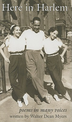 Click for more detail about Here in Harlem: Poems in Many Voices by Walter Dean Myers