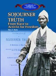Click for more detail about Sojourner Truth: From Slave to Activist for Freedom (Library of American Lives and Times (Hardcover)) by Mary Butler