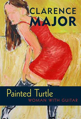 Click for more detail about Painted Turtle: Woman with Guitar by Clarence Major
