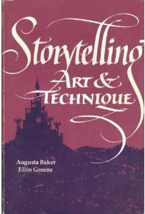 Click for more detail about Storytelling: Art and Technique by Augusta Baker