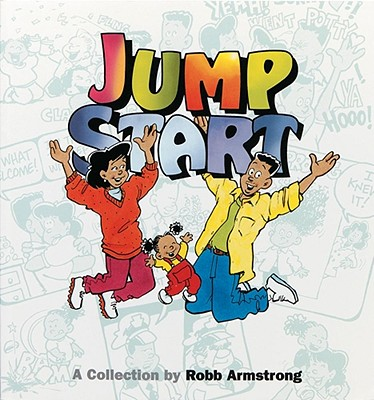 Click for more detail about Jump Start by Robb Armstrong