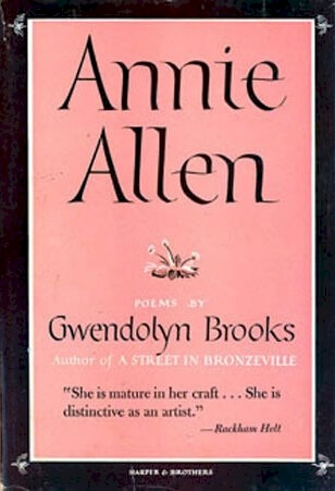 Book Cover Annie Allen by Gwendolyn Brooks