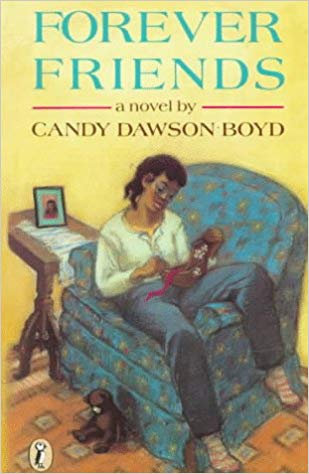 Click for more detail about Forever Friends by Candy Dawson Boyd